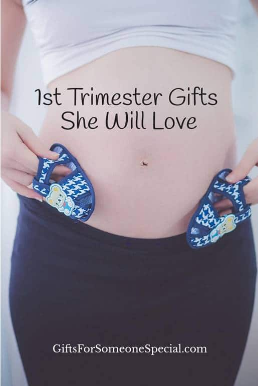 1st Trimester Gifts She Will Love