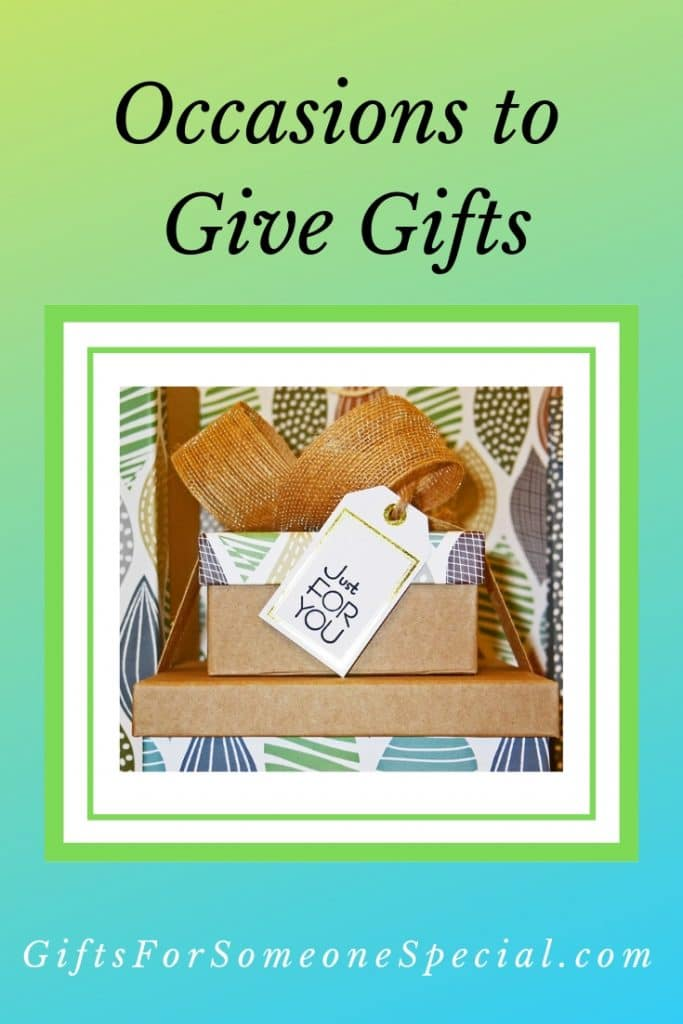 Occasions to Give Gifts Pinterest