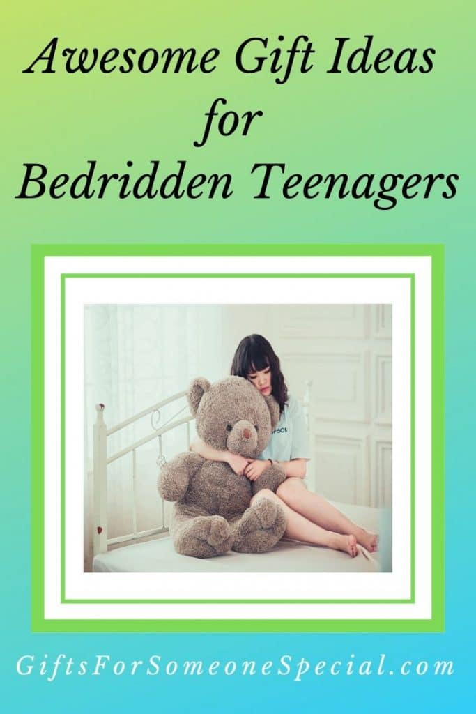 Gifts for Bedridden Teenagers (Hospital